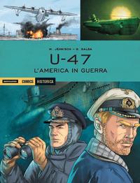 U47 L'AMERICA IN GUERRA di JENNISON M. - BALSA G.