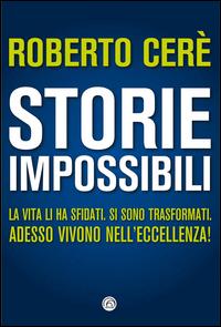 STORIE IMPOSSIBILI di CERE' ROBERTO