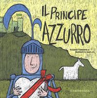 PRINCIPE AZZURRO LA PRINCIPESSA FUXIA di FRANCAVILLA RICCARDO SGARLATA
