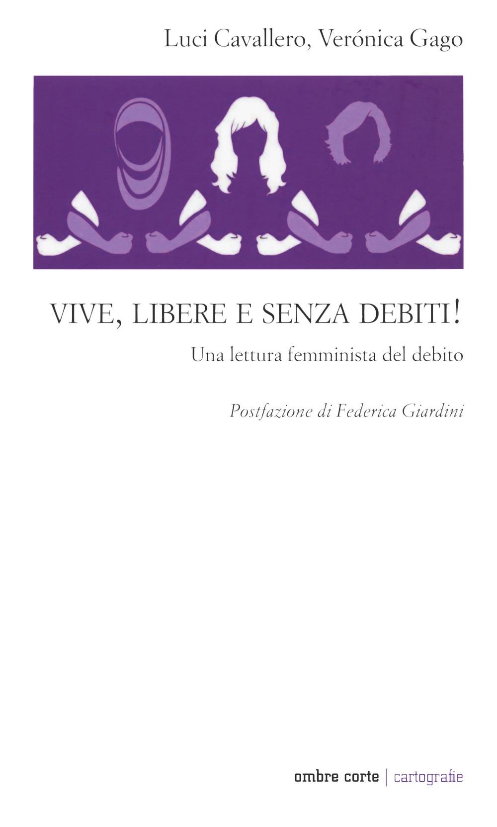 Vive, libere e senza debiti! Una lettura femminista del debito