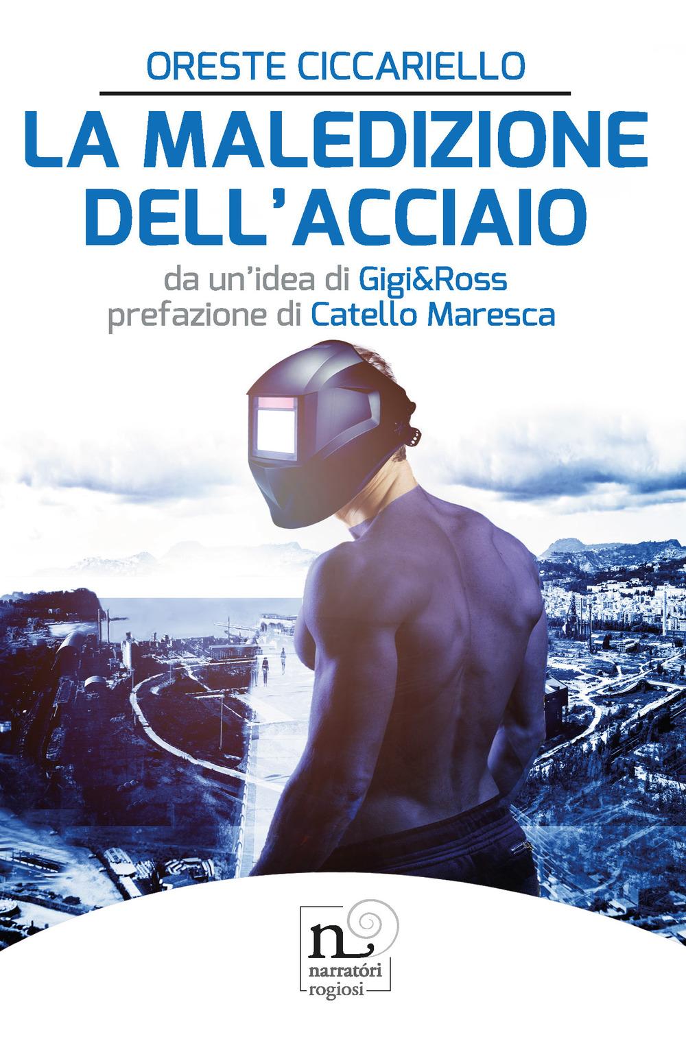 MALEDIZIONE DELL'ACCIAIO (LA) - 9788869503061