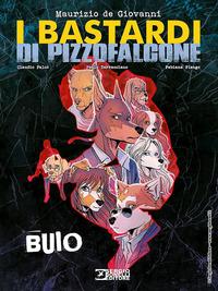 BASTARDI DI PIZZOFALCONE di DE GIOVANNI M. - FALCO C. - TERRACCIANO P. - FIENGO F.