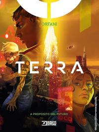 TERRA - A PROPOSITO DEL FUTURO