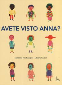 AVETE VISTO ANNA ? di MATTIANGELI S. - CARRER C.
