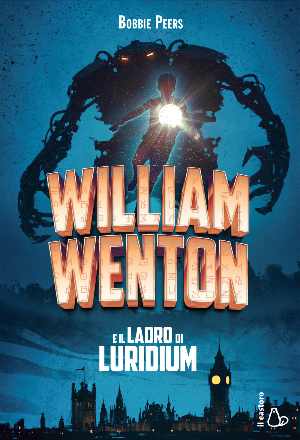 WILLIAM WENTON E IL LADRO DI LURIDIUM - 9788869662270