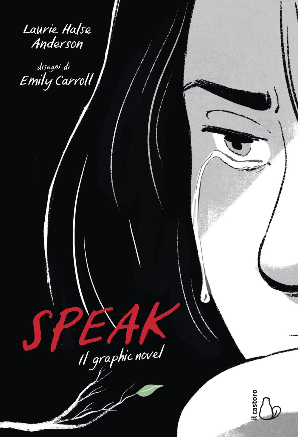 SPEAK. IL GRAPHIC NOVEL - 9788869665196