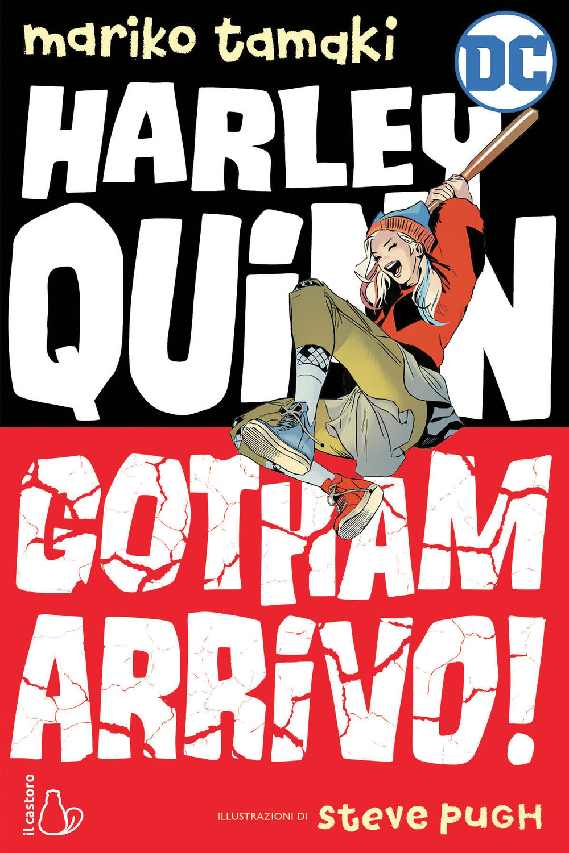 GOTHAM ARRIVO! HARLEY QUINN - 9788869665639