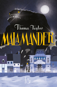 MALAMANDER di TAYLOR THOMAS