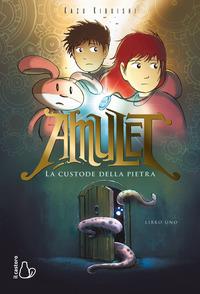 AMULET - LA CUSTODE DELLA PIETRA. di KIBUISHI KAZU