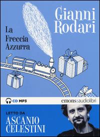 FRECCIA AZZURA - AUDIOLIBRO CD MP3 di RODARI G. - CELESTINI A.