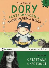 DORY FANTASMAGORICA UNA PECORA NERA A SCUOLA - AUDIOLIBRO CD MP3 di HANLON A. -...