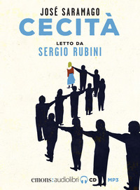 CECITA' - AUDIOLIBRO CD MP3 di SARAMAGO J. - RUBINI S.