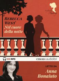 NEL CUORE DELLA NOTTE - AUDIOLIBRO CD MP3 di WEST R. - BONAIUTO A.