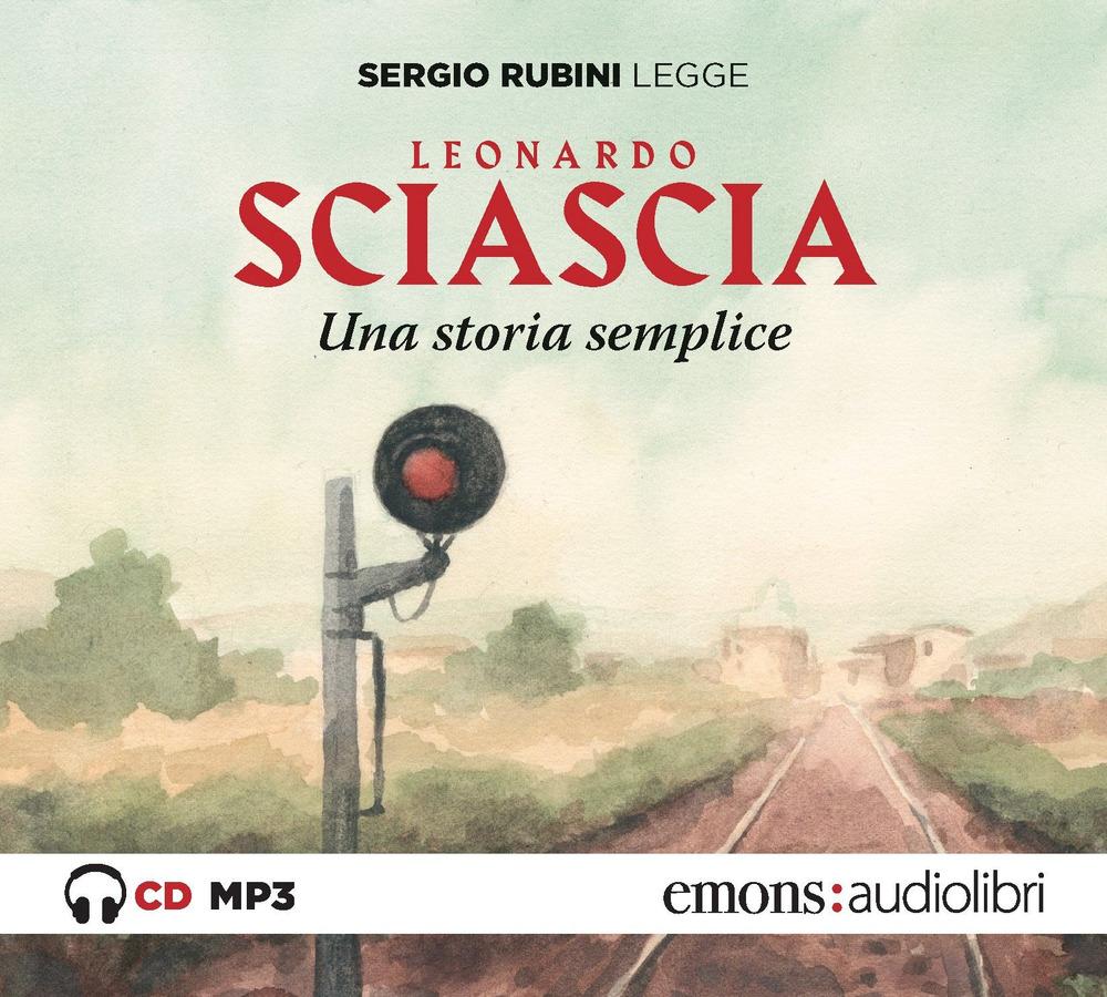 STORIA SEMPLICE LETTO DA SERGIO RUBINI. AUDIOLIBRO. CD AUDIO FORMATO MP3 (UNA) - 9788869865572