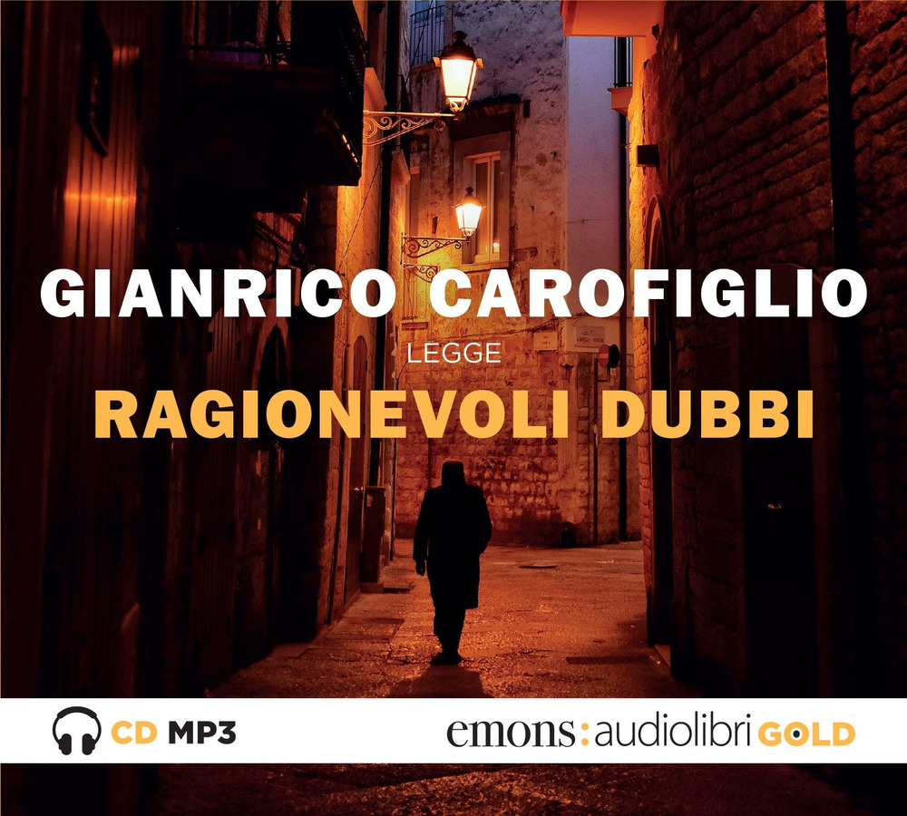 RAGIONEVOLI DUBBI. AUDIOLIBRO. CD AUDIO FORMATO MP3 - Carofiglio Gianrico - 9788869865596
