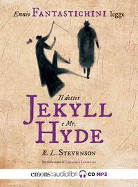 DOTTOR JEKYLL E MR HYDE LETTO DA ENNIO FANTASTICHINI