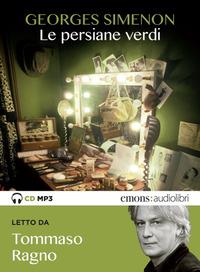 PERSIANE VERDI LETTO DA TOMMASO RAGNO di SIMENON GEORGES