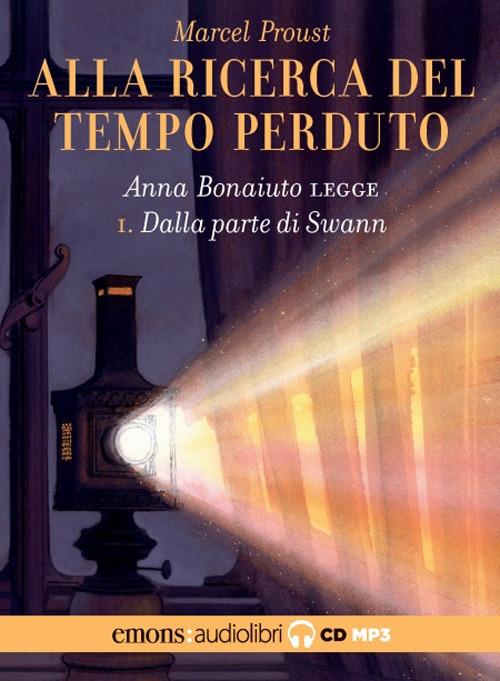 ALLA RICERCA DEL TEMPO PERDUTO – VOL. 1 – DALLA PARTE DI SWANN - Proust Marcel - 9788869865947
