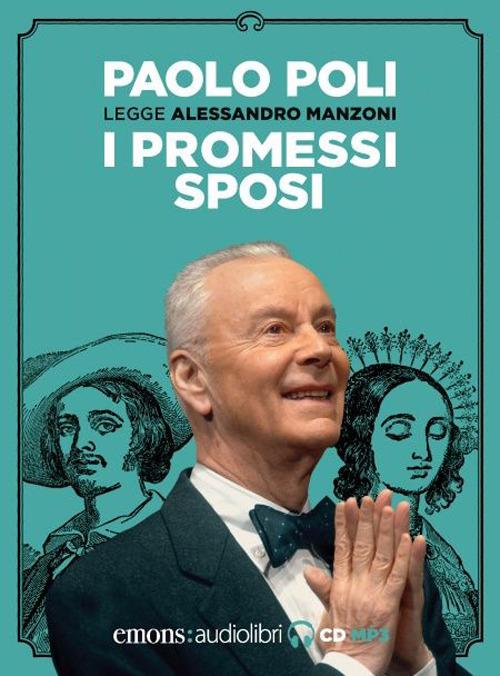 PROMESSI SPOSI LETTO DA PAOLO POLI. AUDIOLIBRO. CD AUDIO FORMATO MP3 (I) - 9788869865978