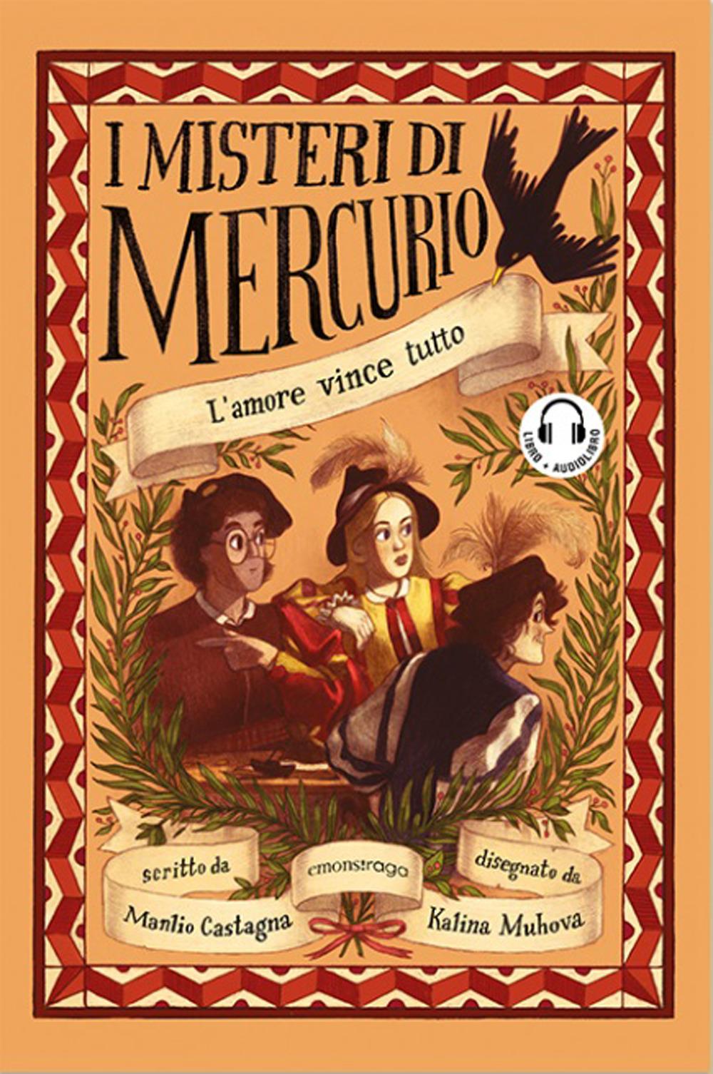 AMORE VINCE TUTTO. I MISTERI DI MERCURIO (L') - 9788869866029