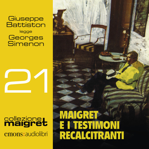 MAIGRET E I TESTIMONI RECALCITRANTI LETTO DA BATTISTON - Simenon Georges - 9788869867156