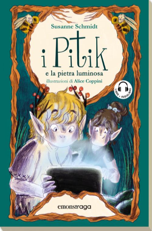 PITIK E LA PIETRA LUMINOSA (I) - Schmidt Susanne - 9788869867644