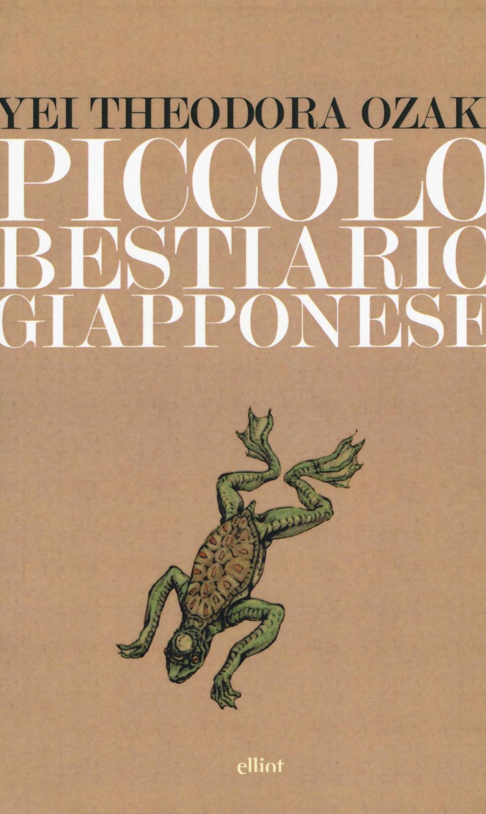 PICCOLO BESTIARIO GIAPPONESE - YEI THEODORA OZAKI - 9788869932274