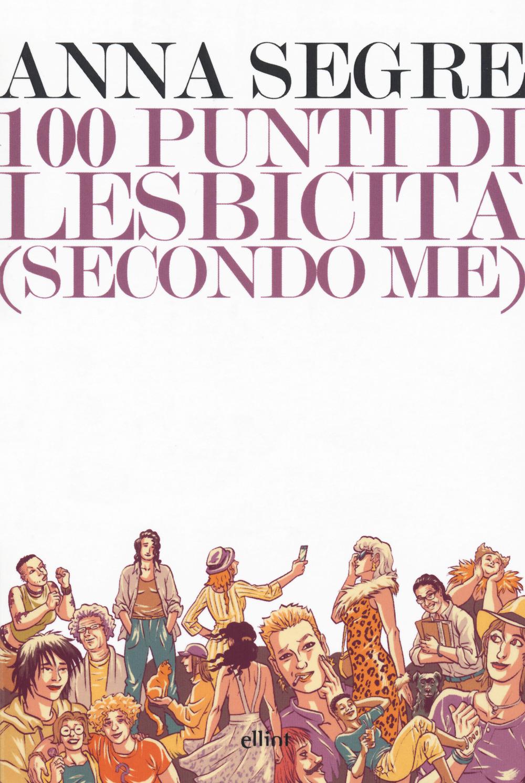 100 punti di lesbicità (secondo me)