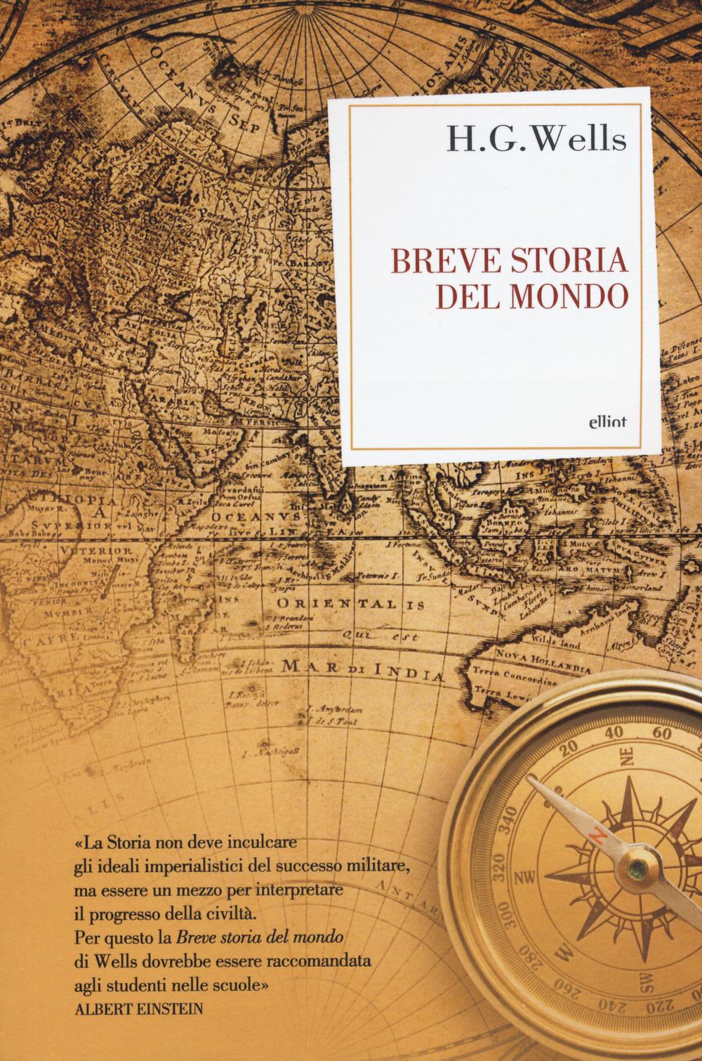 BREVE STORIA DEL MONDO - Wells Herbert George - 9788869938733