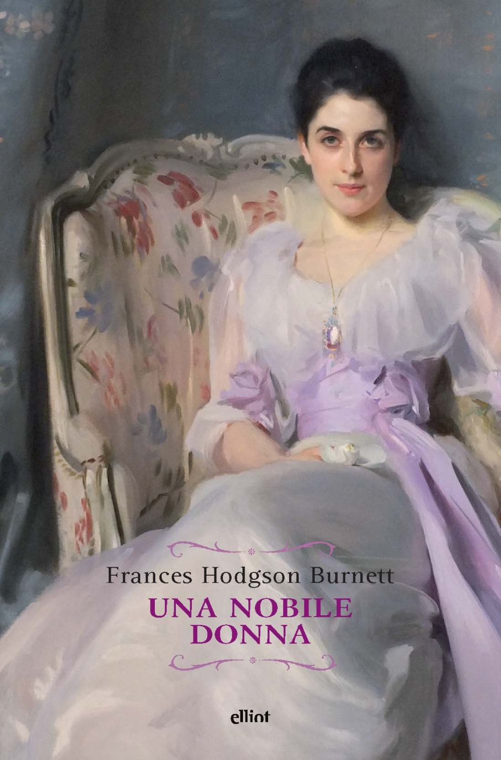 una nobile donna - Burnett Frances H. - 9788869939181