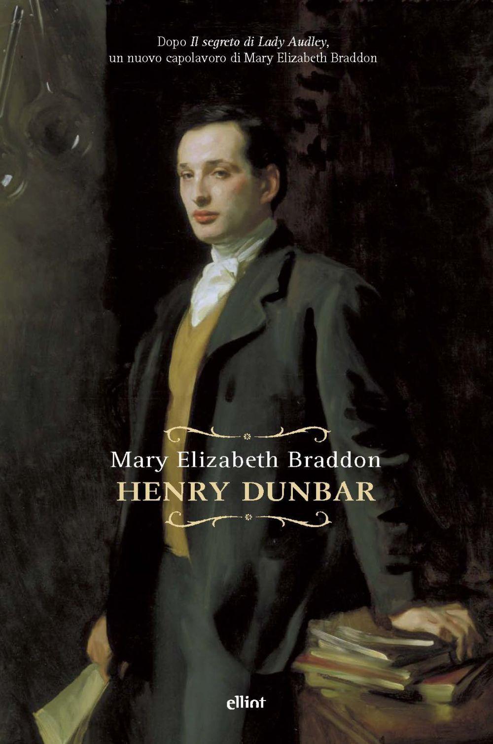 HENRY DUNBAR - Braddon Mary Elizabeth - 9788869939198