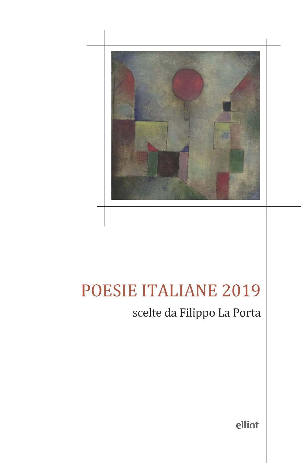 POESIE ITALIANE 2019. SCELTE DA FILIPPO LA PORTA - La Porta F. (cur.) - 9788869939235