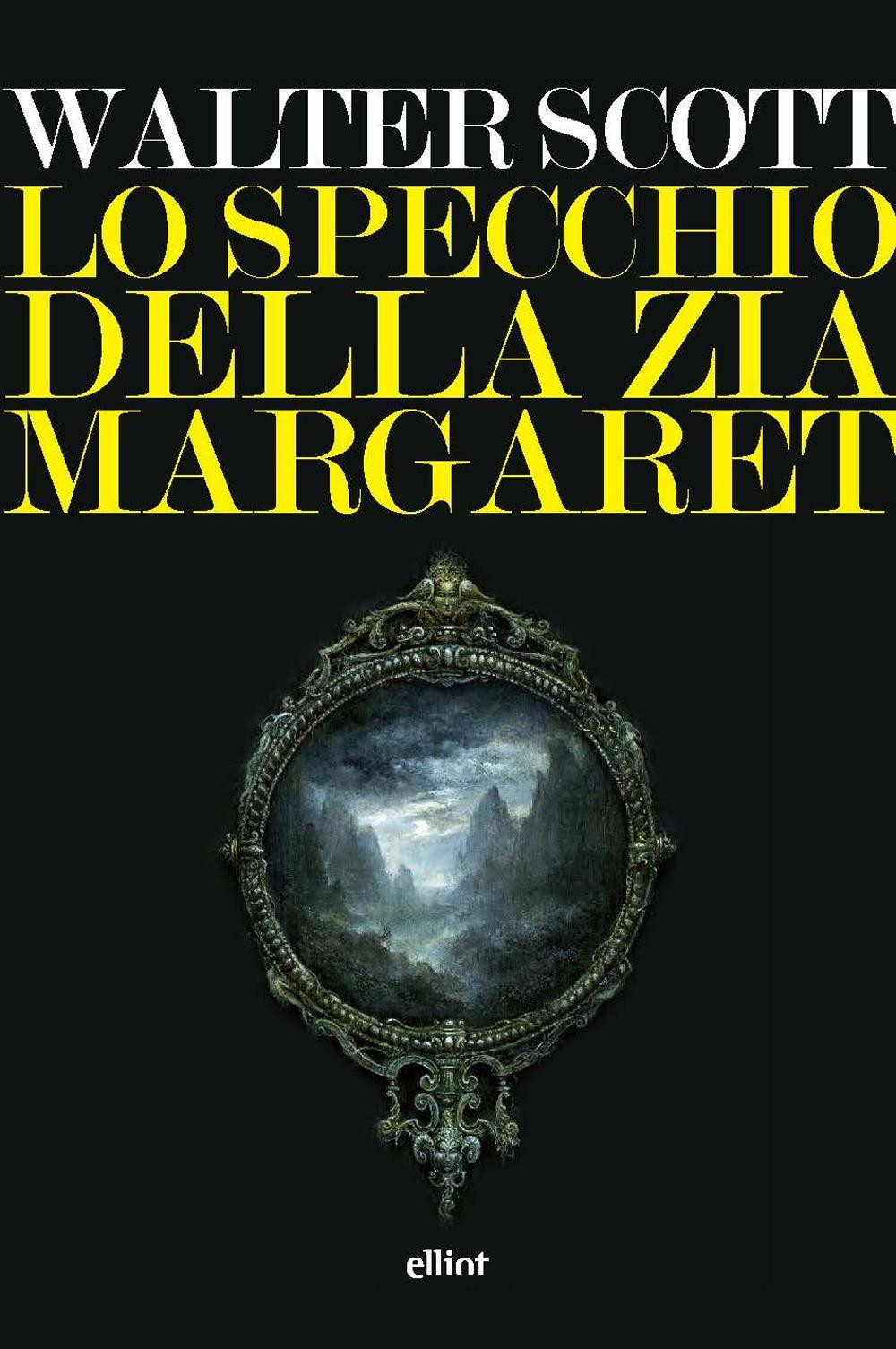 SPECCHIO DELLA ZIA MARGARET (LO) - Scott Walter - 9788869939457