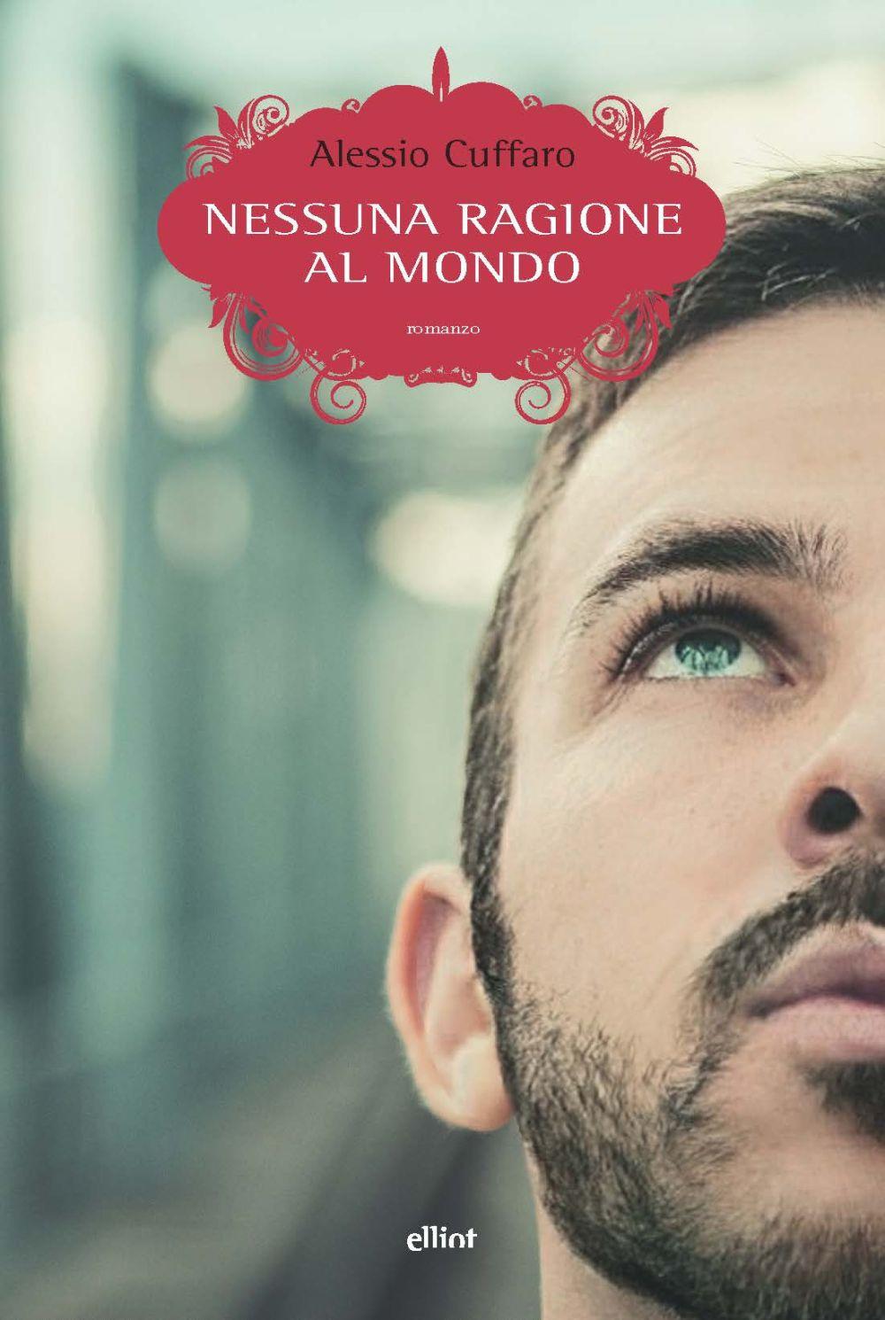 NESSUNA RAGIONE AL MONDO - 9788869939488