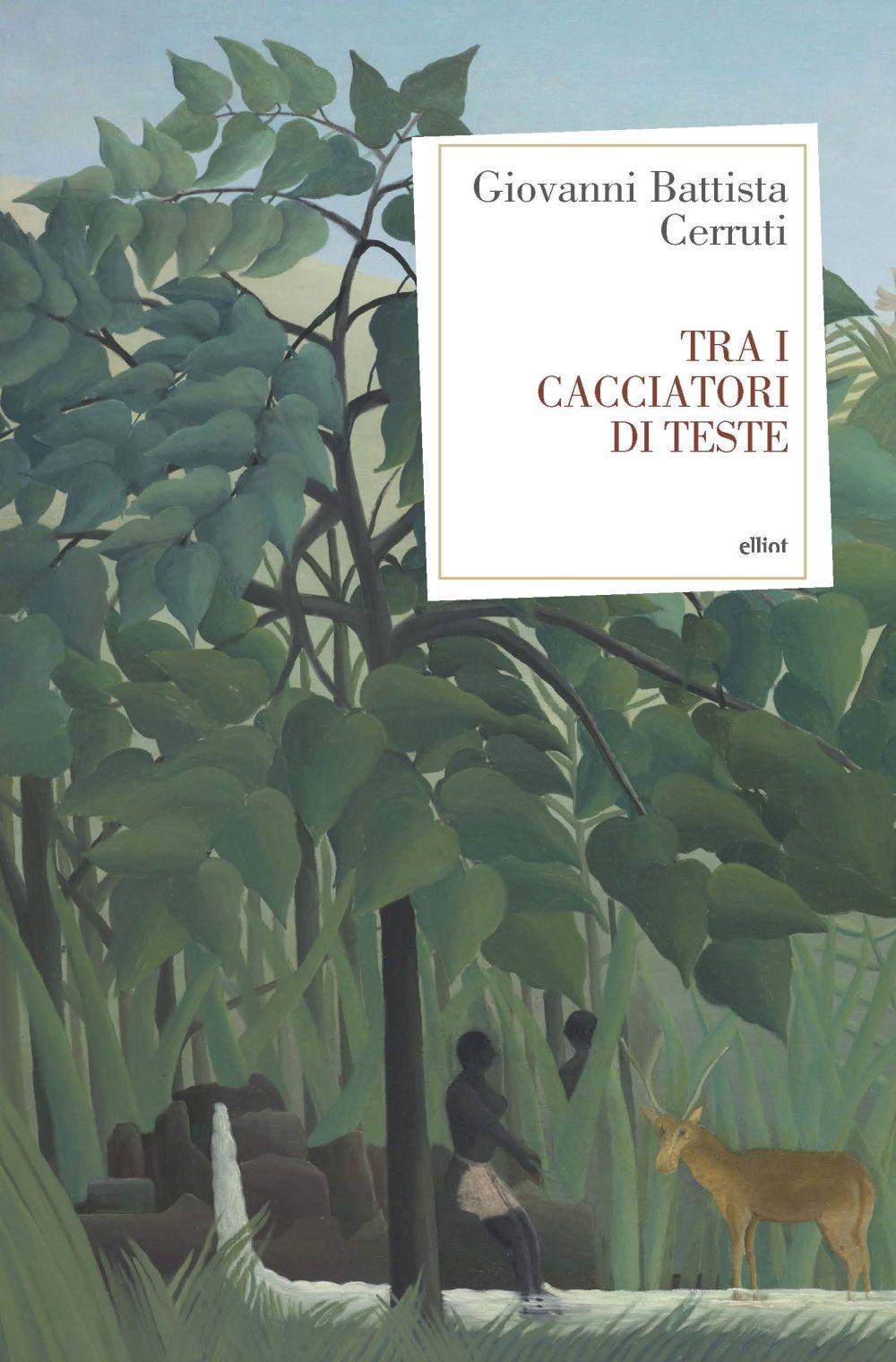 TRA I CACCIATORI DI TESTE - Cerruti Giovanni - 9788869939518