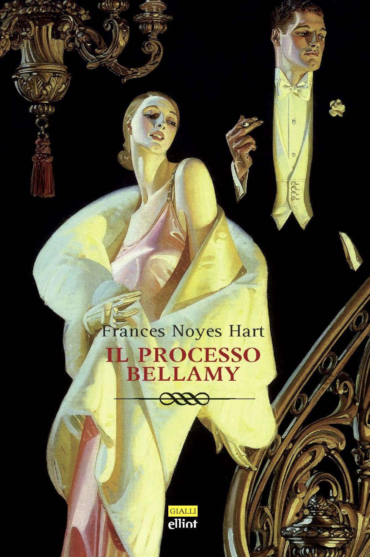 PROCESSO BELLAMY (IL) - Hart Frances Noyes - 9788869939785