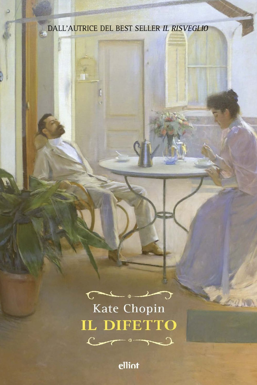 DIFETTO (IL) - Chopin Kate - 9788869939839
