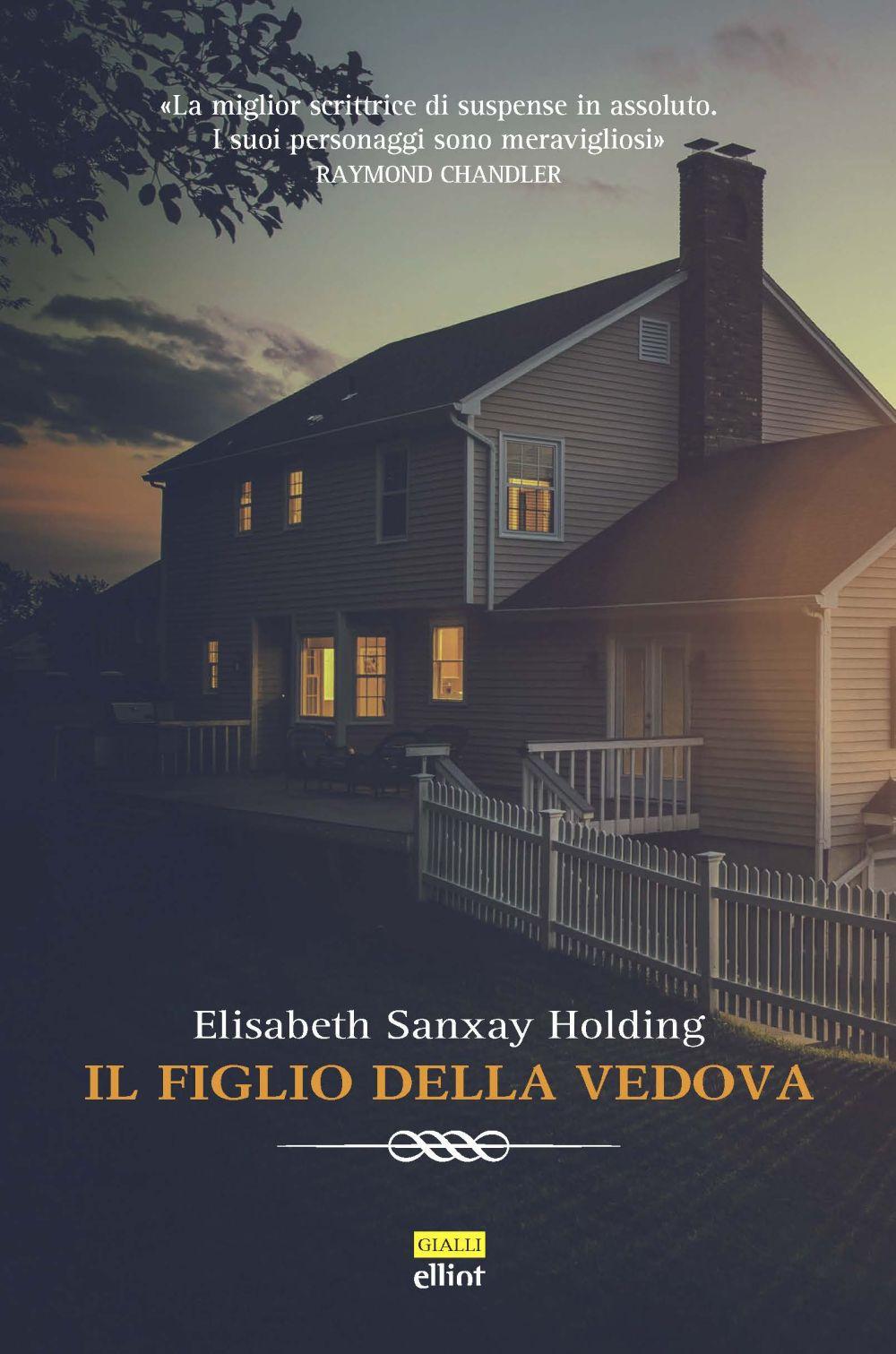 FIGLIO DELLA VEDOVA (IL) - Holding Elisabeth Sanxay - 9788869939846