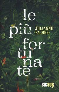 PIU' FORTUNATE di PACHICO JULIANE