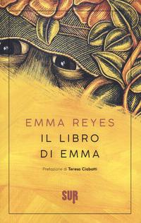 LIBRO DI EMMA di REYES EMMA