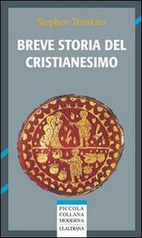 Breve storia del cristianesimo