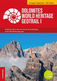 DOLOMITI WORLD HERITAGE GEOTRAIL I CON MAPPA