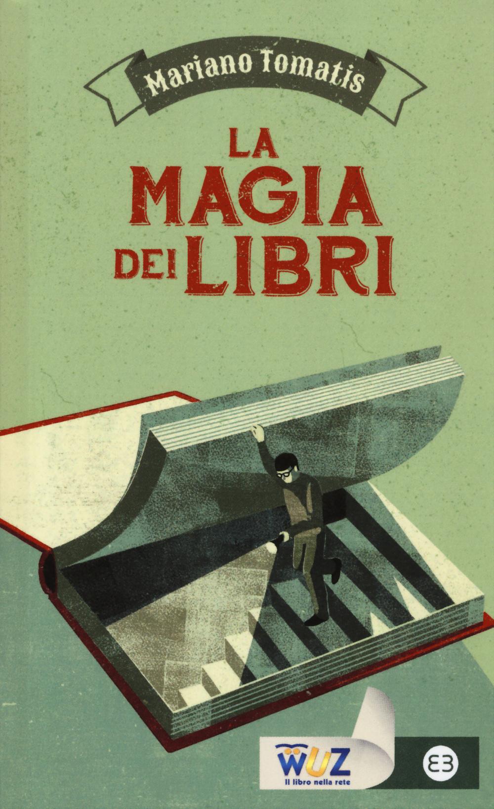 MAGIA DEI LIBRI (LA) - 9788870758290