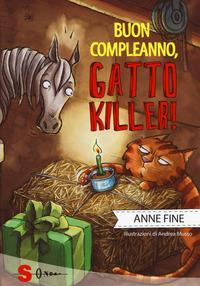 BUON COMPLEANNO GATTO KILLER ! di FINE ANNE