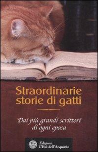 STRAORDINARIE STORIE DI GATTI - 9788871363653