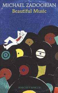BEAUTIFUL MUSIC di ZADOORIAN MICHAEL