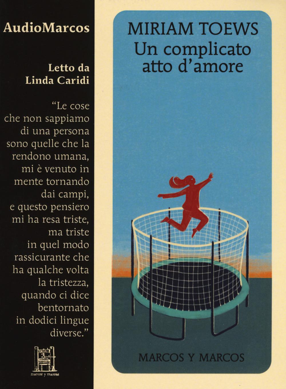 COMPLICATO ATTO D'AMORE LETTO DA LINDA CARIDI. AUDIOLIBRO. CD AUDIO FORMATO MP3 (UN) - 9788871688626