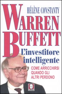 WARREN BUFFETT INVESTITORE *** - 9788871805658