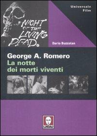 ROMERO. LA NOTTE DEI MORTI VIVENTI 2^ ED. - 9788871808093
