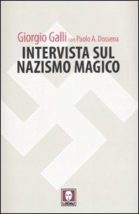INTERVISTA SUL NAZISMO MAGICO ***